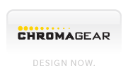 Chromagear > Design Now